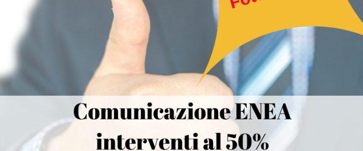 Obbligo comunicazione ENEA interventi al 50%